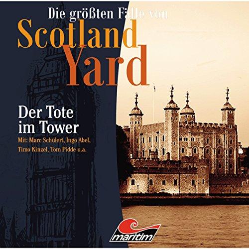 Der Tote im Tower (Die größten Fälle von Scotland Yard) Titelbild