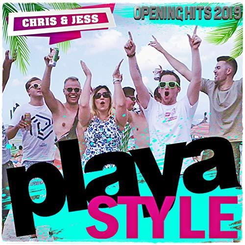 Playa Style (Auf das Leben [Mallorcastyle]/super Geil!/Bier sind immer für dich da!/Summer [Mallorca Mix 2018]/Gut zu Vögeln) (Opening Hits 2019)