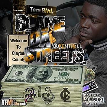 Blame Da Streets
