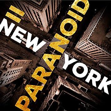 New York Paranoid, Vol. II