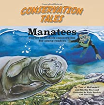 Conserving Tales: Manatees: Volume 5