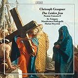 Christoph Graupner : Cantates de la Passion, vol. 2. Ex...