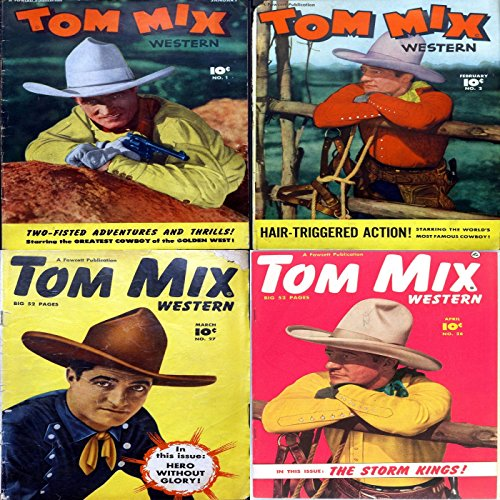 Tom Mix Western. Issues 1, 2, 27 and 28. Two fisted adventures and thrills. Starring the greatest cowboy of the golden west. Hair triggered action. Digital ... Wild West Western (English Edition)