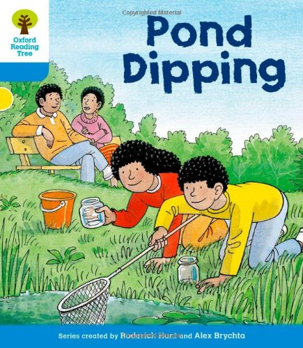 Oxford Reading Tree: Level 3: First Sentences: Pond Dippingの詳細を見る