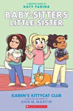 Karen's Kittycat Club (Baby-sitters Little Sister Graphic Novel #4) (Adapted edition) (4) (Baby-Sitters Little Sister Grap...