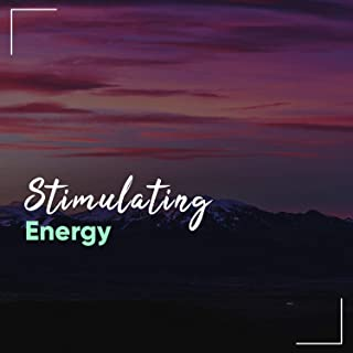 # Stimulating Energy