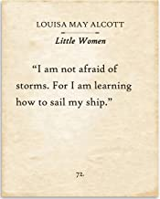 Louisa May Alcott - I Am Not Afraid Of Storms - 11x14 Unframed Typography Book Page Print - Great Gift for Book Lovers, Also Makes a Great Gift Under $15