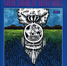 Great American Train Songs, Vol. 2