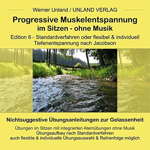 Progressive Muskelentspannung im Sitzen - Ohne Musik Titelbild