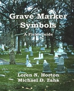 Grave Marker Symbols: A Field Guide