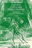 Cuentos populares portugueses: 23 (Las Tres Edades/ Biblioteca de Cuentos Populares)