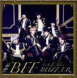 #BFF(初回限定盤)