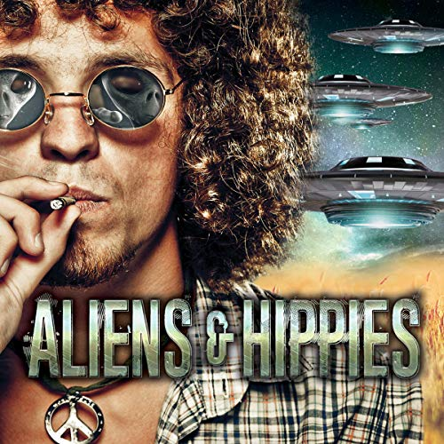 Aliens & Hippies cover art