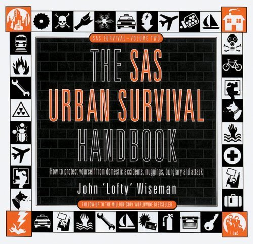 The SAS Urban Survival Handbook (SAS survival) by Wiseman, John 'Lofty' (1996) Paperback
