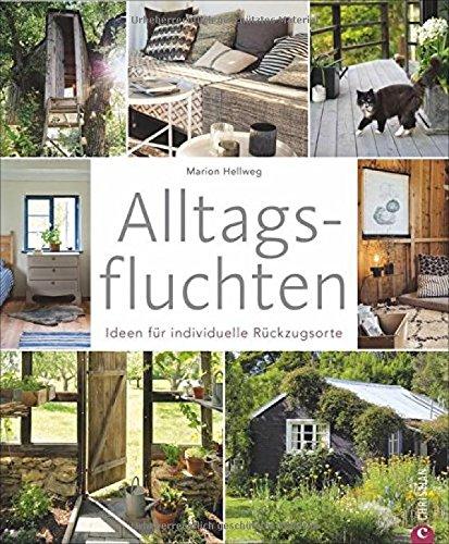 Wohnbuch: Alltagsfluchten. Ideen für...
