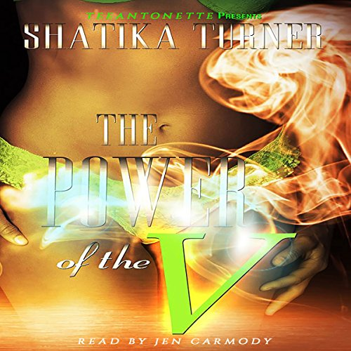 The Power of the V Audiobook By Shatika Turner cover art