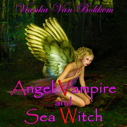Angel Vampire and Sea Witch audiobook cover art