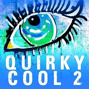 Quirky Cool, Vol. 2
