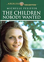 Children Nobody Wanted