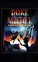 Return of the Nibbles (Duke & Michel American-English Edition) (Volume 3)
