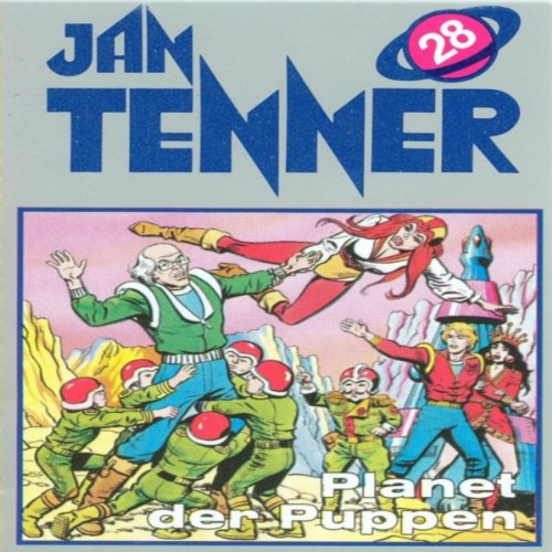 Planet der Puppen (Jan Tenner Classics 28) audiobook cover art
