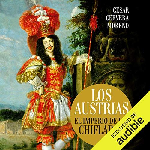 Los Austrias [The Austrians] audiobook cover art