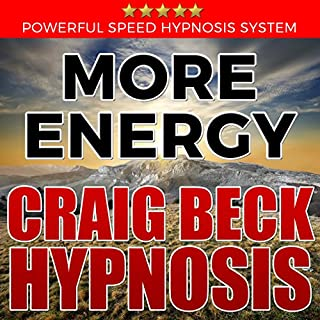 More Energy: Craig Beck Hypnosis audiobook cover art