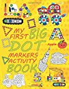 My First Big Dot Markers Activity Book: dot art coloring book, dot markers coloring book, do a dot cars planes monster truck abc numbers maighty truck taxi tractor and all transportation, for toddlers ages 2-4, 184 pages