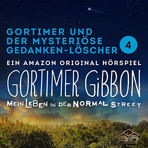 Gortimer und der mysteriöse Gedanken-Löscher (Gortimer Gibbon - Mein Leben in der Normal Street 1.4) audiobook cover art
