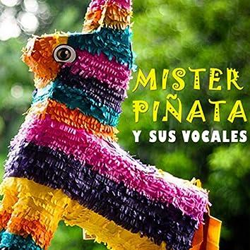 Mister Piñata y Sus Vocales