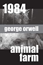 1984 and Animal Farm: Two Volumes in One