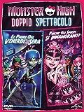 Monster High. Doppio spettacolo - Perche Gli Spiriti Si Innamorano? /Le Paure Del Venerdi'...