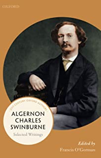 Algernon Charles Swinburne: Selected Writings