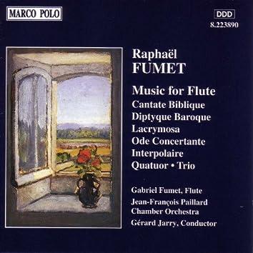 FUMET: Cantate Biblique / Diptyque Baroque / Ode Concertante