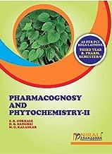PHARMACOGNOSY AND PHYTOCHEMISTRY -- II (English Edition)