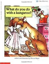 What Do You Do With A Kangaroo?