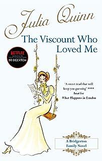 The Viscount Who Loved Me: Inspiration for the Netflix Original Series Bridgerton