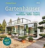 Gartenhäuser: Lauben, Lounges, Pavillons, Baumhäuser, Hütten, Carports    - 40 x individuell geplant