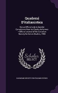 Quaderni D'italianistica: Revue Officielle de la Société Canadienne Pour les Études Italiennes = Official Journal of the Canadian Society for Italian Studies, 1983