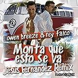 Monta Que Esto Se Va (Jesus Fernandez Remix)