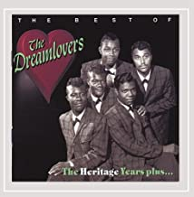 The Best Of The Dreamlovers - The Heritage Years Plus...