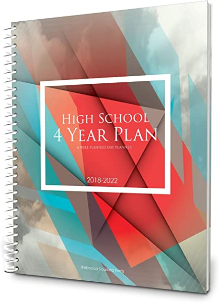 Well Planned Day High School 4 Year Plan July 2018 June 2022