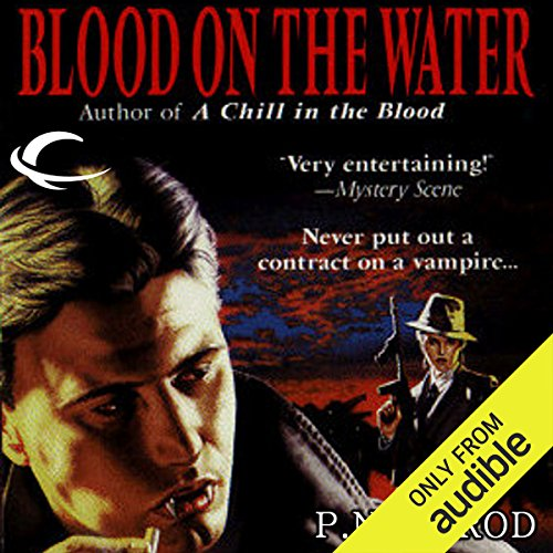 Blood on the Water     Vampire Files, Book 6              By:                                                                                                                                 P. N. Elrod                               Narrated by:                                                                                                                                 Johnny Heller                      Length: 6 hrs and 44 mins     3 ratings     Overall 4.7