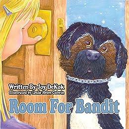 Room For Bandit by [Joy DeKok]