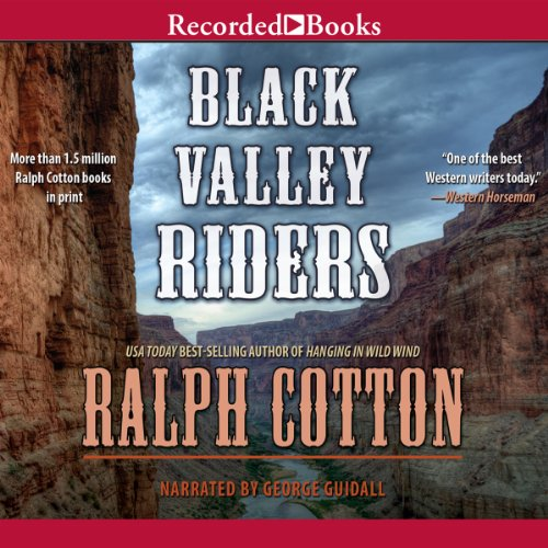 Black Valley Riders Audiobook By Ralph Cotton cover art