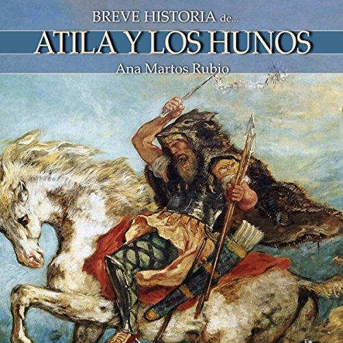 Breve historia de Atila y los hunos audiobook cover art