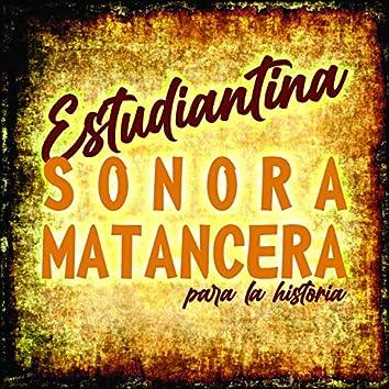 Estudiantina Sonora Matancera - para la Historia