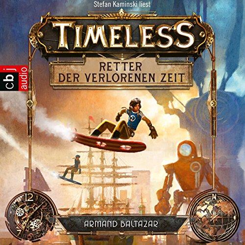 Retter der verlorenen Zeit (Timeless 1) Titelbild