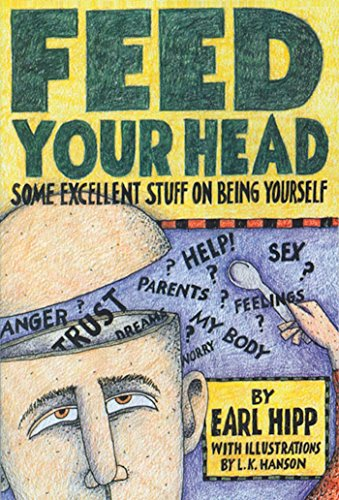 Feed Your Head: Some Excellent Stuff on Being Yourself