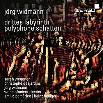 Jörg Widmann: Drittes Labyrinth | Polyphone Schatten